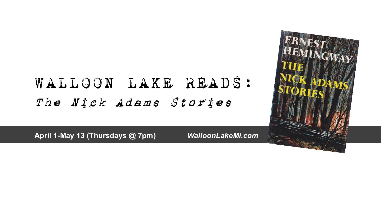 Grab a Book and Join Walloon Lake Reads: The Nick Adams Stories